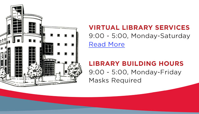 Building Hours and Virtual Library Services