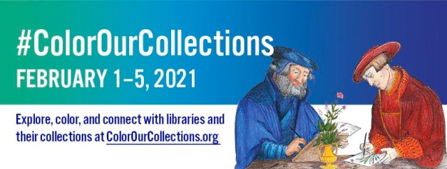 Color Our Collections Heading, Image of two Men in 17th or 18th century attire coloring at a table. Image includes date of event February 1-5, 2021.