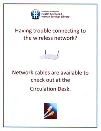 Network cables are available at the Circulation Desk