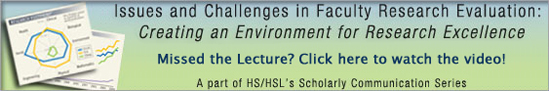 """Issues and Challenges in Faculty Research Evaluation: Creating an Environment for Research Excellence"""