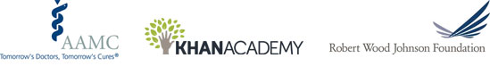 Association of American Medical Colleges, Khan Academy, and the Robert Wood Johnson Foundation