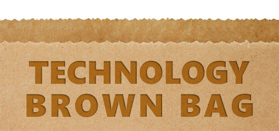 Technology Brown Bag