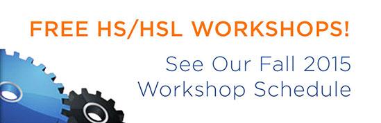 Free HS/HSL Workshops!