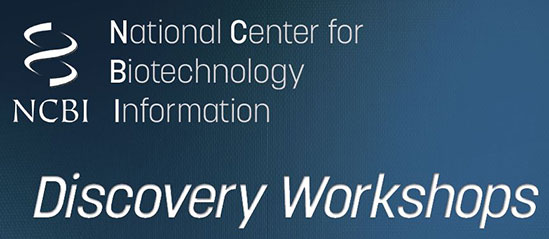 NCBI Discovery Workshops